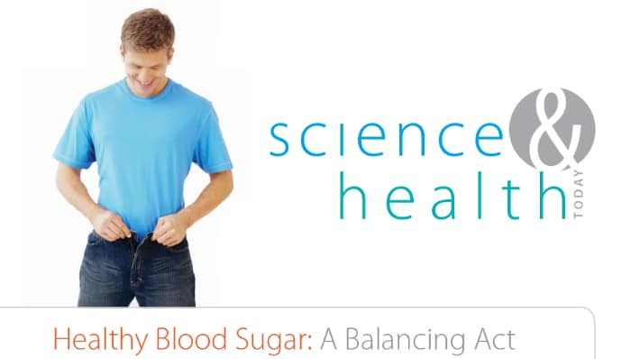 Healthy Blood Sugar - A Balancing Act