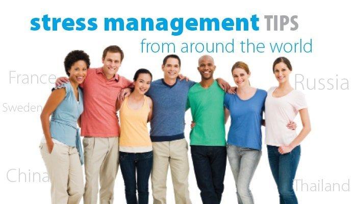 Around the World Tips on Handling Stress